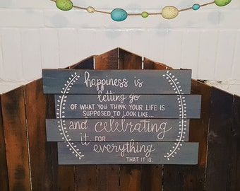 Happiness Is Letting Go Handpainted Wood Sign