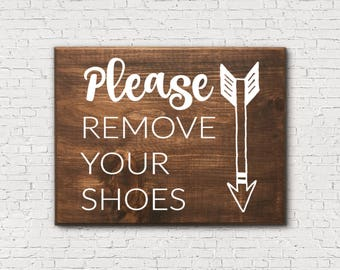 Entryway Sign - Please Remove Your Shoes Sign - No Shoes Sign - Remove Shoes Sign - Rustic Entryway Sign - Rustic Entryway Decor - Wood Sign