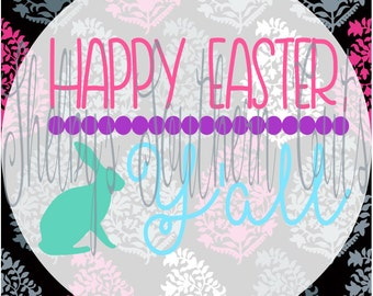 Happy Easter, Y'all - svg eps dxf png pdf