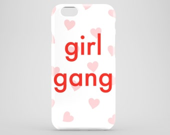 Girl Gang phone case / slogan phone case / hearts graphic cover / available for iPhone and Samsung Galaxy S models / iPhone 7 Plus case