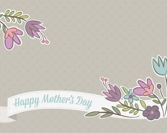 Mother's Day Card, Instant Download, Seasonal Card, Greeting card template, 4x6 or 5x7 printable card