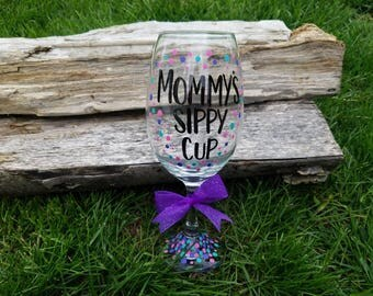 Mommy's Sippy Cup polka dot wine glass, Mommy's Sippy Cup wineglass, New Mom funny wineglass, special occasion gift, New Mom gift