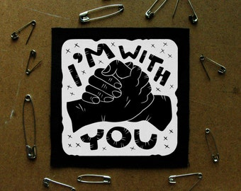 I'm With You - Charity Sew On Canvas Patch
