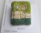 Tweed brooch, Irish tweed brooch, Embroidered Brooch, tweed and lace, stitched green tweed, green tweed, tweedie