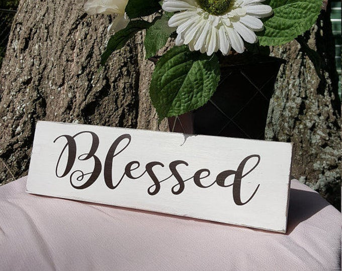 Blessed, Hand Painted, Custom Sign Wood Sign, Wood, Wedding Decor, Wedding Sign, Gift for Her, Christmas Gift, Wooden Sign, Gift