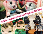 SOLD - Layaway Balance Payment for Shay