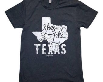 She's Like Texas Tee