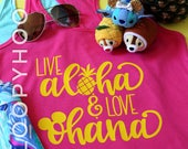 """Disney Shirt """"Live Aloha & Love Ohana"""" in RASPBERRY, w/ Mouse Ears and Pineapple Dole Whip in Women's and Girl's Shirts, and Women's Tanks"""