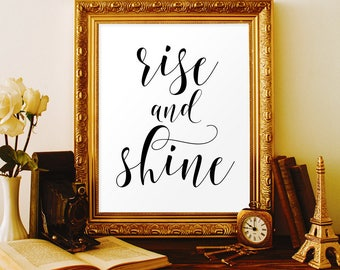 Rise and shine sign Master bedroom wall art Positive quotes Kids wall decor Good morning sign Kitchen decor rustic Country cottage decor