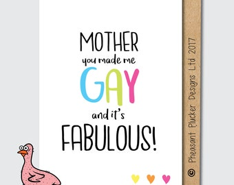 Mother You Made Me Gay - Funny LGBTQ Mother's Day Card