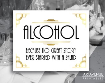 Gatsby Party Printable Art Deco Party Printable Sign, Alcohol Quote, Gatsby Bar Printable, Gatsby Wedding Sign - White Gold Black - ADWGB1