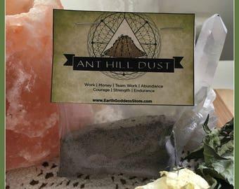 ANT HILL DUST - Work, Money, Strength, Endurance