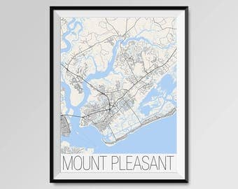MOUNT PLEASANT South Carolina Map, Mount Pleasant City Map Print, Mount Pleasant Map Poster, Mount Pleasant Wall Art, Custom city