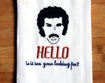 Custom Embroidered Vintage Style Flour Sack Tea Towel / Dish Cloth - Hello Is it Tea Your Looking For Lionel Richie Parady - Funny Gift Idea