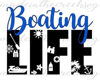 Boating Life, Lake, Summer, Water, SVG File, Digital Print, PNG, PDF, Cut File, Silhouette, Cricut