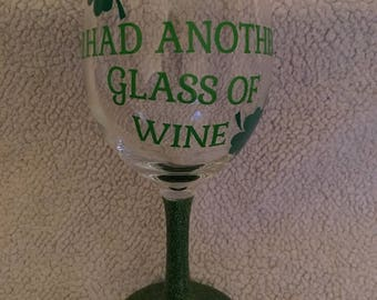 Irish I Had Another Glass Of Wine