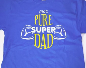 100% Super Dad T-shirt - Great For Fathers Day