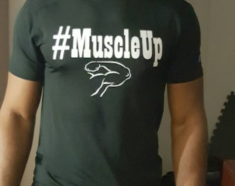 Muscle Up Tee Shirt
