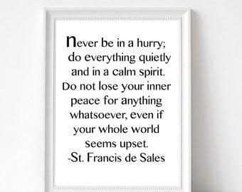 St. Francis de Sales Print   Christian Print   Spiritual Printable   Peace Print   Christian Quote   Typography Print   Christian Decor