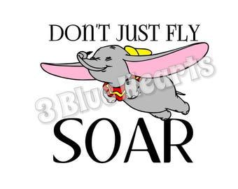 Don't Just Fly Soar svg dxf pdf studio jpg png