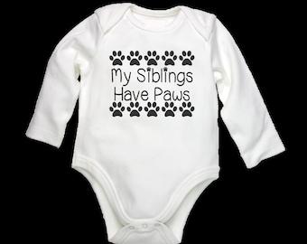 My Siblings Have Paws, Baby Onesie, Paw Onesie, Sibling Onesie, Unisex Onesie, Dog Onesie, Paw Print