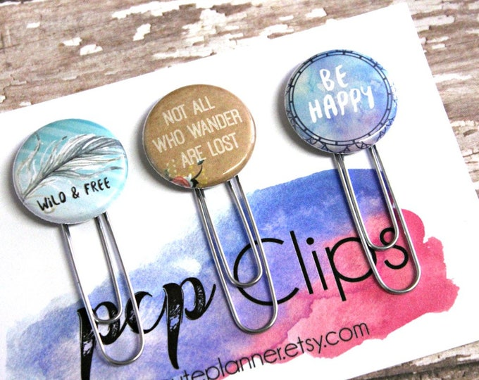 Planner Clips - Planner Clip set - Flair planner clip - Wild and free clip - Be Happy Clip - Wander Clip  - bookmark paperclip - Set of 3