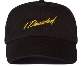 I decided. big Sean Dad hat