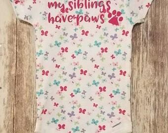 My Siblings Have Paws onesie - Baby Girl Fun onesie - New baby gift - Baby shower gift