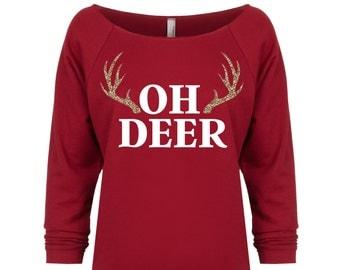 Oh Deer Christmas Shirt. Funny Christmas Sweater. Oh Deer Shirt. Cute Christmas Shirt. Antler Shirt. Holiday Shirt. Holiday Sweater.