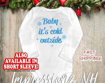 Winter Baby one-piece bodysuit shirt - Baby it's cold outside