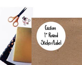 One Inch Round Sticker, Custom Sticker, Business Sticker, Logo Sticker, Business Label, Custom Label, 1 inch, Round Sticker, 48QTY