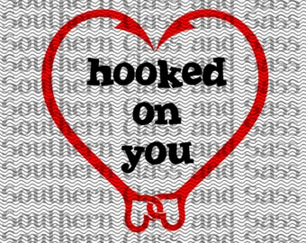 Hooked On You fish hooks SVG File