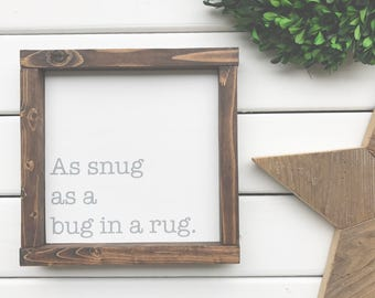 As Snug as a Bug in a Rug Wood Sign with Frame - Nursery Decor - Baby Decor