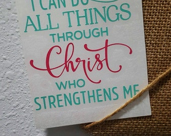 Yeti Decal / Tumbler and Decal / I Can Do All Things Through Christ Who Strengthens Me / Scripture Decal / RTIC / Bible Verse Decal / 30 oz