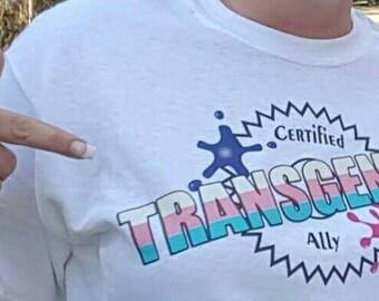 Limited Edition - Certified Transgender Ally & Transgender AF Tee