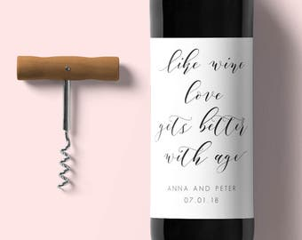 Wedding Wine Label-Like Wine Love Gets Better With Age-Wine Label Template-Instant Download-Editable Wedding PDF-#SN0029_CWL