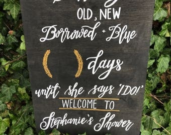 Old, New, Borrowed, Blue Wedding Count Down Bridal Shower Sign