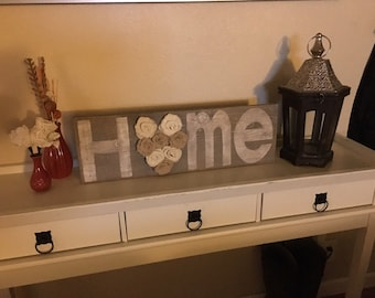 Rustic shabby chic home sign