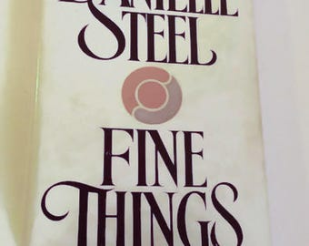 Fine Things by Danielle Steel   Hardcover   Drama