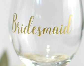 Bridesmaid decal, Wine glass decal, Ask Bridesmaid, Bridesmaid sticker, Wedding party decals, Bridal party decal, Wine glass sticker