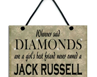 Whoever Said Diamonds Are A Girl's Best Friend Never Owned A Jack Russell 551