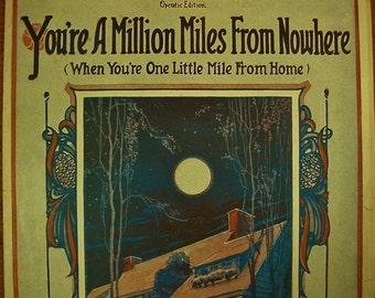 Sheet Music You're A Million Miles From Nowhere Music Sheet Antique Vintage Barbelle Cover