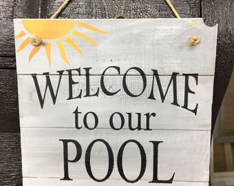 welcome to our pool sign pallet signs outdoor pool sign rustic signs - Pool Signs