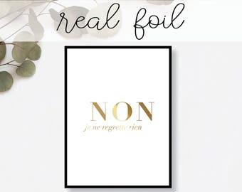 Non Je Ne Regrette Rien Print // Real Gold Foil // Minimal // Gold Foil Art // Home Decor // Modern Office // Typography // Fashion