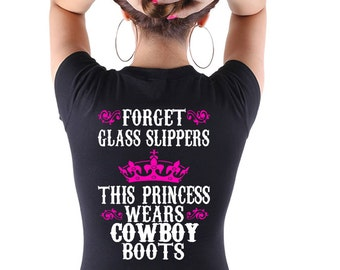 This Princess Wears Cowboy Boots T's Choice of black or White