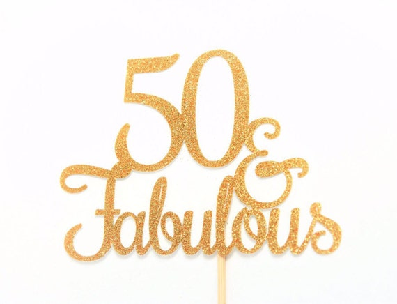 50 and Fabulous Glitter Cake Topper