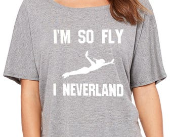 I'm So Fly I Neverland Supersoft Triblend Luxuriously Soft Women's Flowy Slouchy Tee