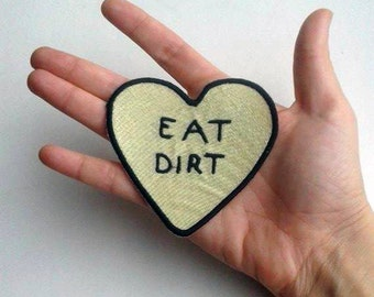 Darkside5(p) heart eat dirt Embroidered patch