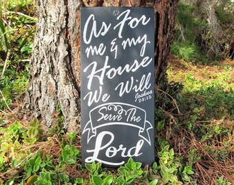 """Christian Custom Wood Sign, Joshua 24:15 """"As for me and My House will Serve the Lord"""" Scripture ,Home Decor, Wall Decor, Outstanding Gift!"""
