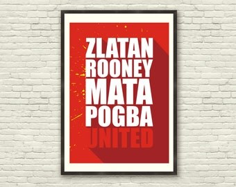 Manchester United A3 Poster - Zlatan, Rooney, Mata, Pogba, United - Typography / Quote (A3, A4 & 8x10 available)